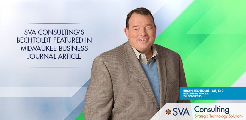 sva-consulting-bechtoldt-featured-in-milwuakee-business-journal-article-2020