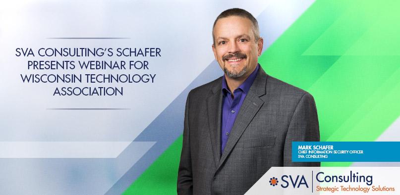 sva-consulting-schafer-presents-webinar-wisconsin-technology-association-2020