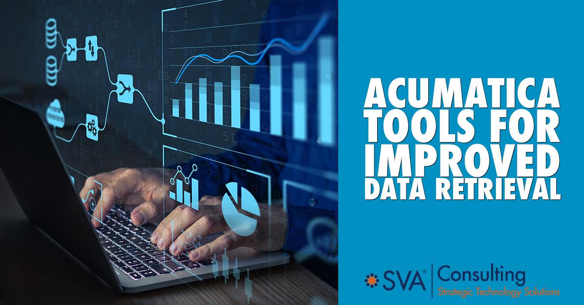 Acumatica Tools for Improved Data Retrieval