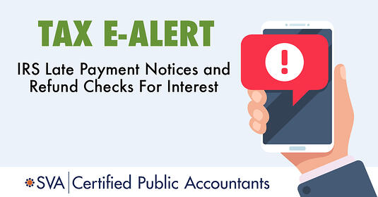 irs-late-payment-notices-and-refund-checks-for-interest-tax-ealert-1