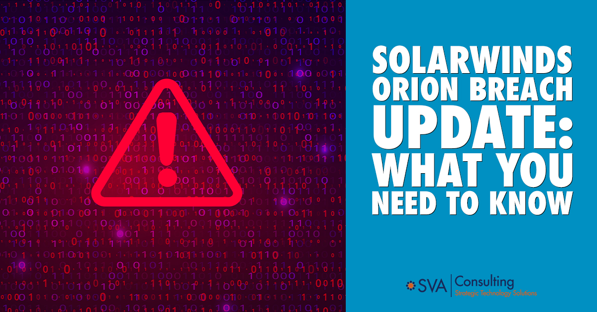 SolarWinds Orion Breach Update: What You Need To Know