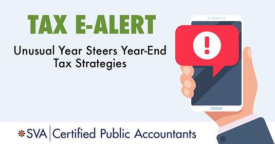 unusual-year-steers-year-end-tax-strategies-tax-ealert-1